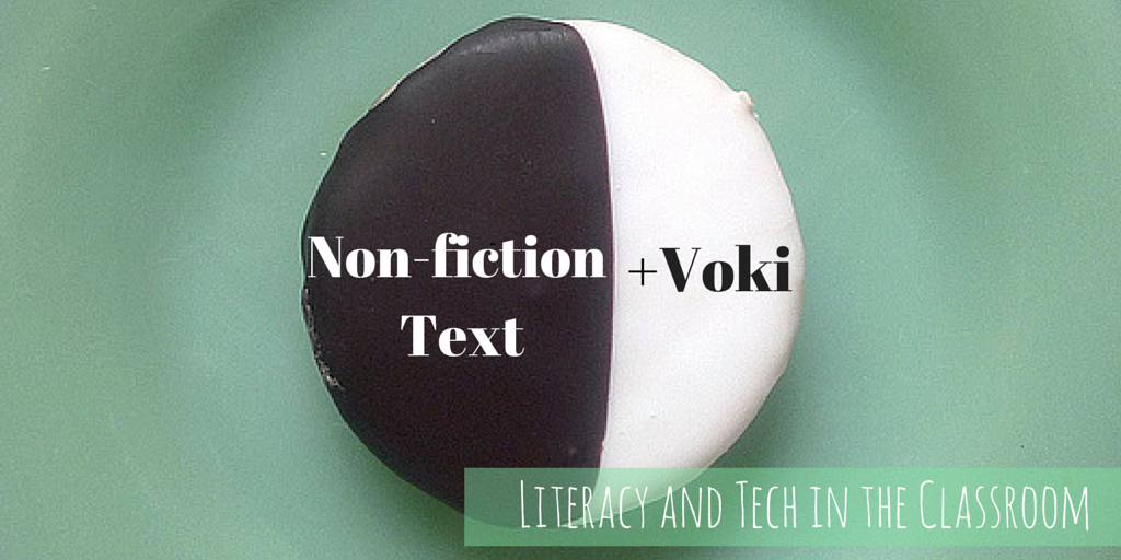 Voki and Non-Fiction Text Unite!