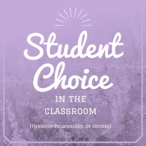 student choice