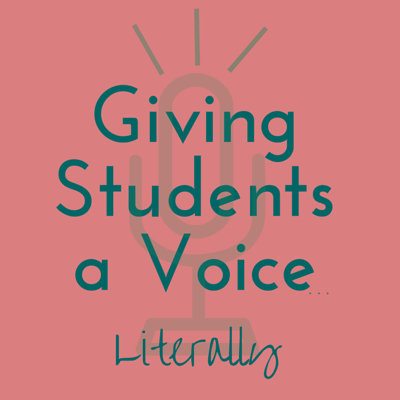 Giving Students a Voice….Literally